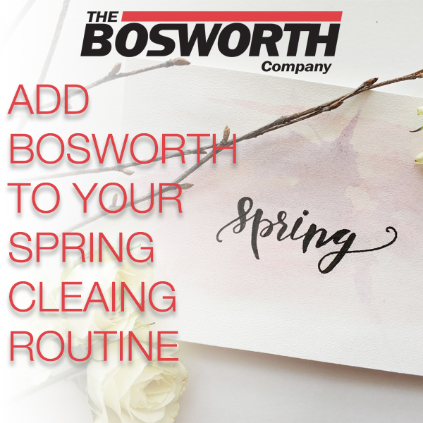 Add Bosworth To Your Spring Cleaning Routine