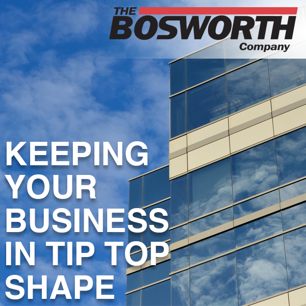 The Bosworth Company Can Keep Your Commercial Location in Tip Top Shape!